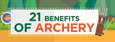 21 Benefits of Archery by ArcheryStop